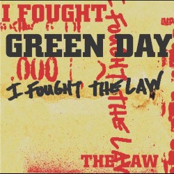 I Fought the Law by Green Day