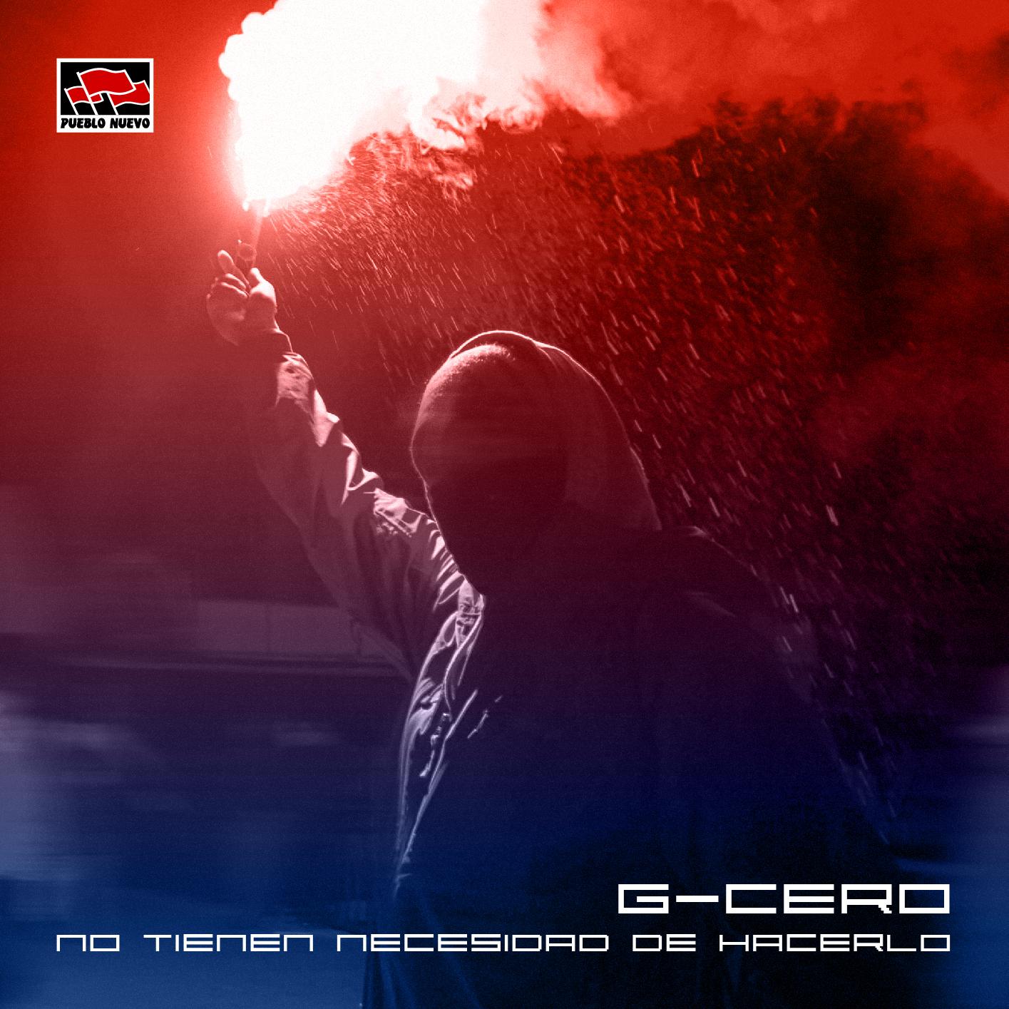 G-cero – No Tienen Necesidad de Hacerlo