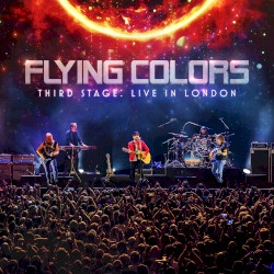 Third Stage: Live in London by Flying Colors