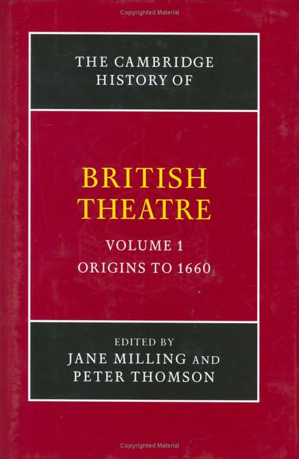 The Cambridge history of British theatre by