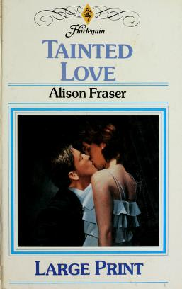 Cover of: Tainted Love | Alison Fraser