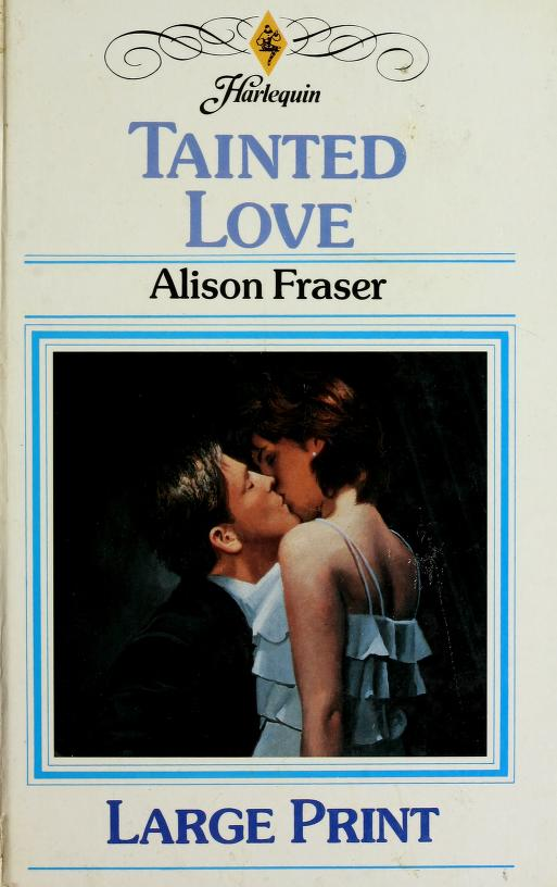 Tainted Love by Alison Fraser