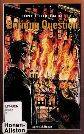 Cover of: Tony Jefferson in burning question | Agnes M. Hagen